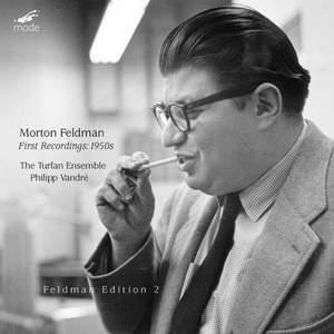 Feldman Edition Volume 2 - First Recordings 1950s