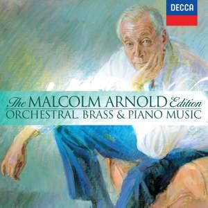 Malcolm Arnold Edition Volume 3 - Orchestral, Brass & Piano Music
