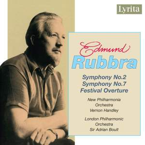 Rubbra: Symphonies Nos. 2 & 7 and Festival Overture