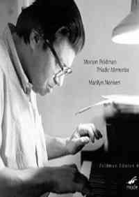 Feldman Edition Volume 8 - Marilyn Nonken plays Triadic Memories