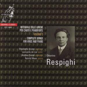 Respighi: Complete Songs for Voice and Piano Vol. 3
