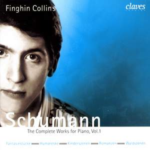 Schumann - Complete Works for Piano Vol. 1
