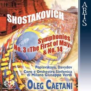 Shostakovich: Symphony No. 3 & 14