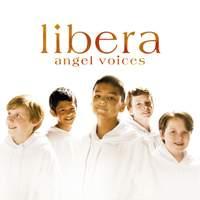 Libera - Angel Voices