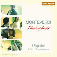 Monteverdi: Flaming Heart