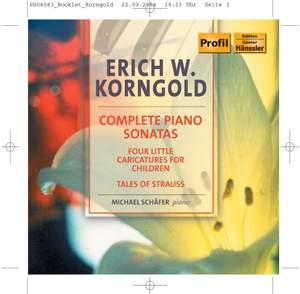 Korngold: Complete Piano Sonatas