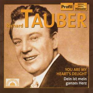 Richard Tauber - You Are My Heart's Delight