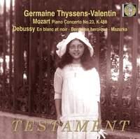 Germaine Thyssens-Valentin plays Mozart, Debussy & Fauré