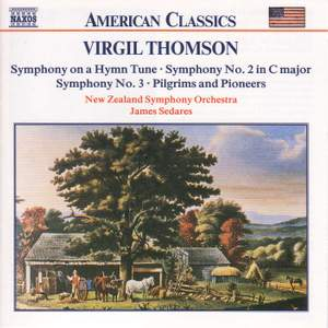 Virgil Thomson: Sympohonies Nos. 2 & 3 & 'on a Hymn Tune'