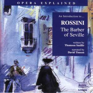 Opera Explained: Rossini - The Barber Of Seville Product Image