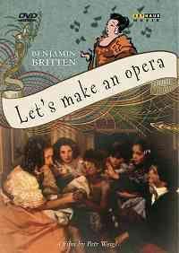 Britten: Let's make an opera