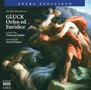 Opera Explained: Gluck - Orfeo Ed Euridice