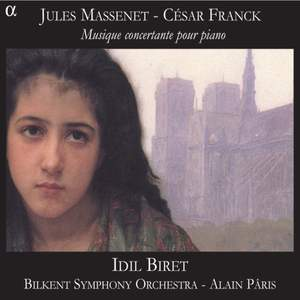 Massenet and Franck - Music for Piano and Orchestra
