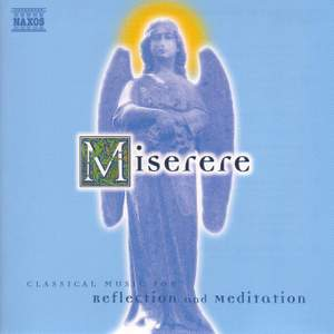 Miserere: Classical Music For Reflection And Meditation