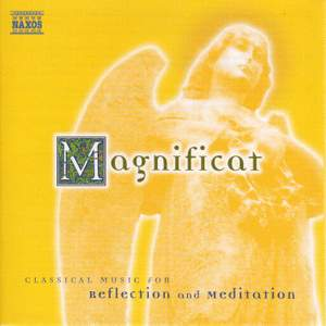 Magnificat - Classical Music for Reflection and Meditation