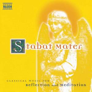 Stabat Mater: Classical Music For Reflection And Meditation