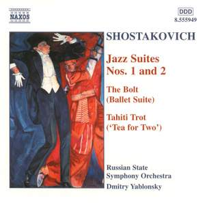 Shostakovich: Jazz Suites Nos. 1 & 2, The Bolt Suite & Tahiti Trot Product Image