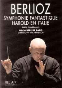 Berlioz: Symphonie fantastique & Harold en Italie