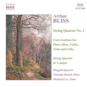 Bliss: String Quartet No. 1 in B flat major, etc.