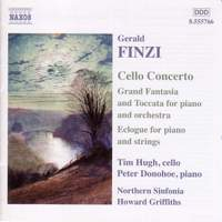 Finzi: Cello Concerto, Eclogue & Grand Fantasia & Toccata