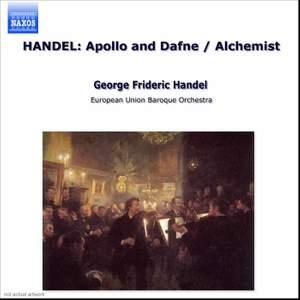 Handel: Apollo e Dafne & The Alchymist