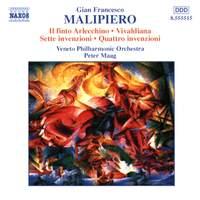 Malipiero: Il finto Arlecchino, Vivaldiana & Invenzioni