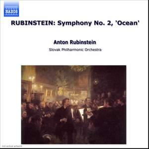 Rubinstein, A: Symphony No. 2 'Océan'