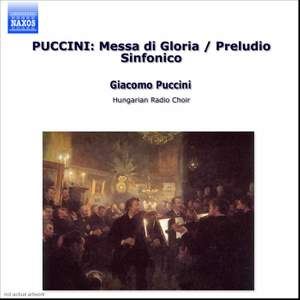 Puccini: Messa di Gloria, etc.