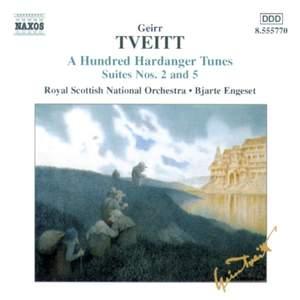 Geirr Tveitt: A Hundred Hardanger Tunes Suites Nos. 2 & 5