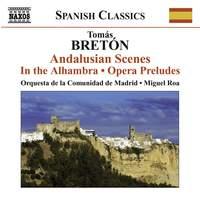Bretón: Andalusian Scenes