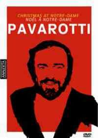 Pavarotti - Christmas at Notre Dame