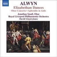 Alwyn - Elizabethan Dances (1956-7)