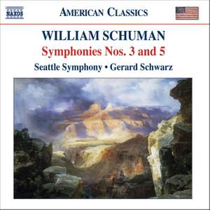 William Schuman - Symphonies Nos. 3 & 5