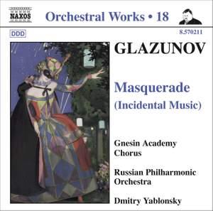 Glazunov - Orchestral Works Volume 18