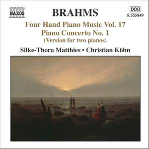 Brahms: Four Hand Piano Music, Volume 17