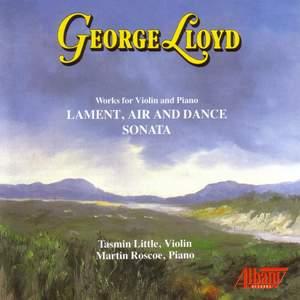 Lloyd: Lament, Air & Dance and Violin Sonata