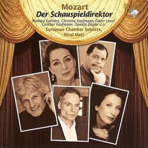 Mozart: Der Schauspieldirektor, K486