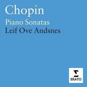 Chopin: Piano Sonata No. 1 in C minor, Op. 4, etc.