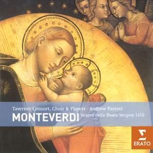 Monteverdi: Vespro della beata Vergine (1610) & Selva morale e spirituale