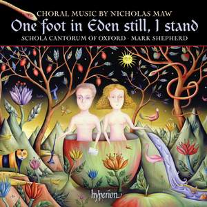 One foot in Eden still, I stand