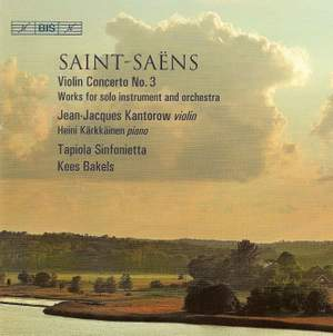 Saint-Saëns: Violin Concerto No. 3 & other works for solo instrument and orchestra Product Image