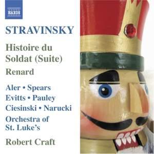 Stravinsky: L'Histoire du Soldat: Concert Suite & Renard