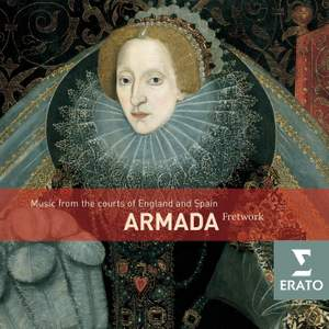 Armada: Music From The Courts Of Philip II And Elizabeth I Product Image