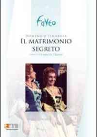 Cimarosa: Il matrimonio segreto