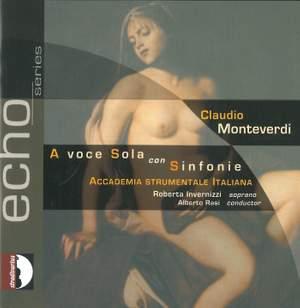 Monteverdi: A voce Sola, con Sinfonie