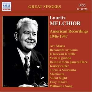 Melchior - American Recordings (1946-1947)