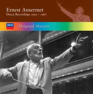 Ernest Ansermet - Decca Recordings 1953-1967