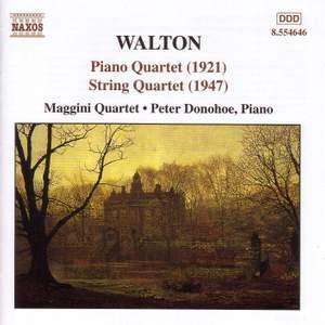 Walton: Piano Quartet (1921) & String Quartet (1947)