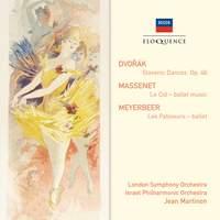 Dvorak: Slavonic Dances, Massenet: Le Cid & Meyerbeer: Les Patineurs
