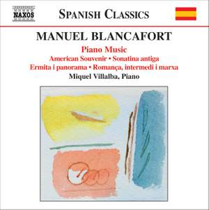 Blancafort: Complete Piano Music, Volume 4 Product Image